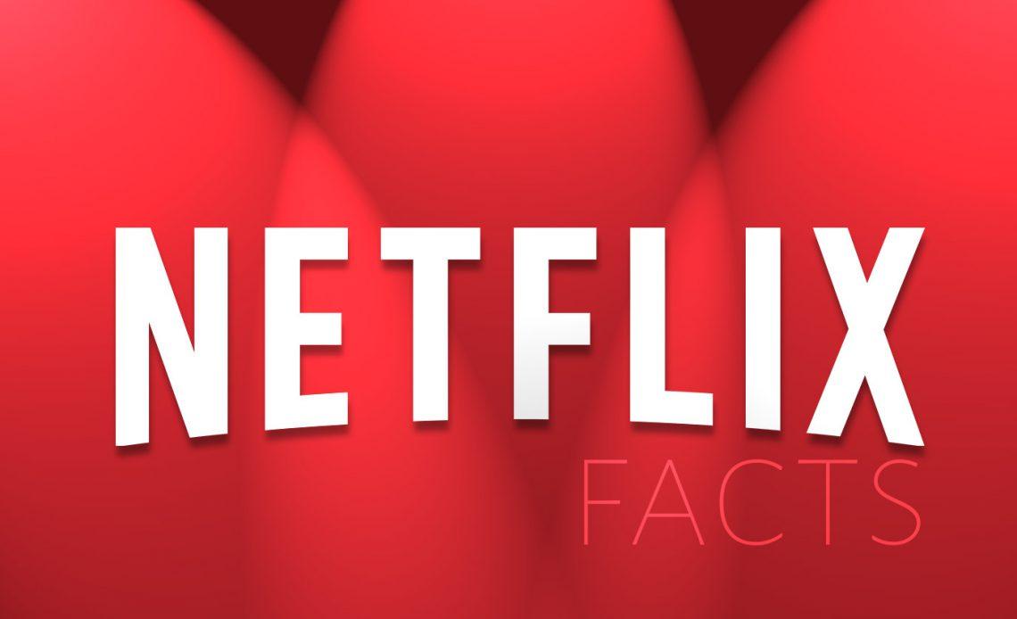 10 интересных фактов, которые вы никогда не знали о Netflix