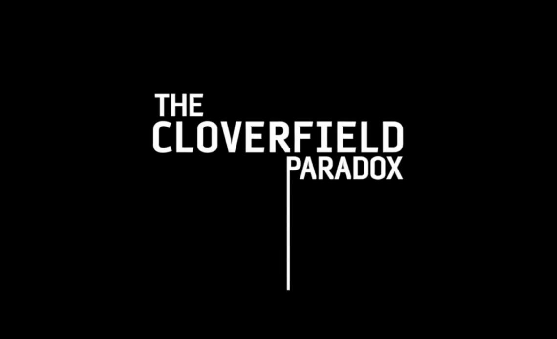 Как Netflix выиграл Суперкубок LII с парадоксом Кловерфилда